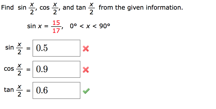solved find sin x 2 cos x 2 and tan x 2 from the given