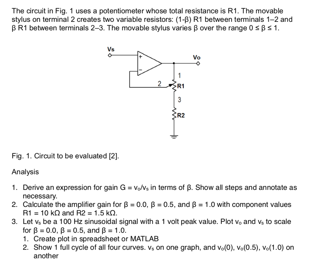 Solved The Circuit In Fig 1 Uses A Potentiometer Whose T Diagram Question Total Resistance Is R1 Movable Stylus On Te