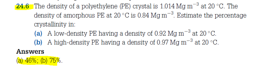 The Density Of A Polyethylene (PE) Crystal Is 1 01