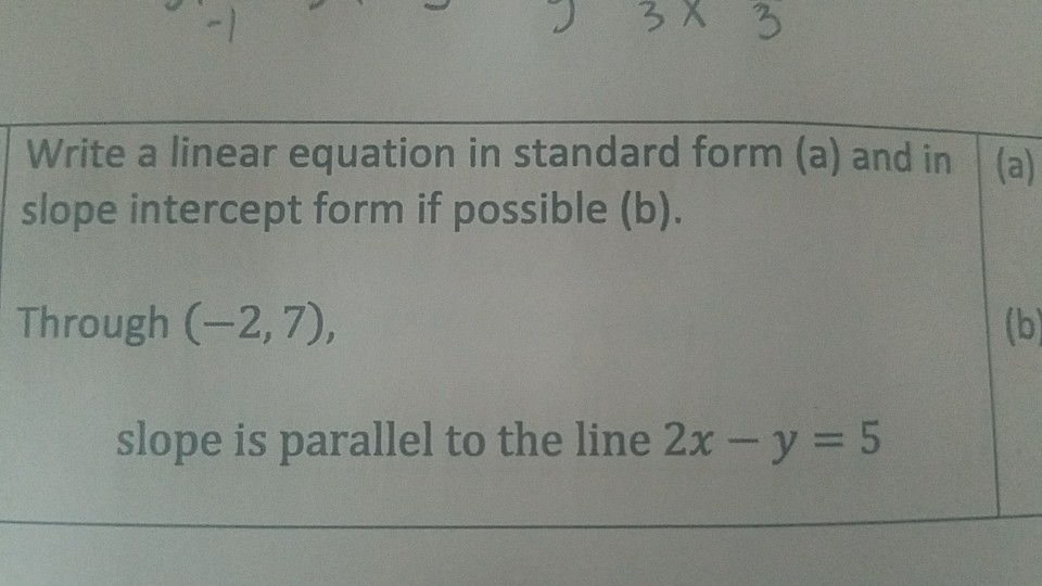 Solved Write A Linear Equation In Standard Form And In Sl