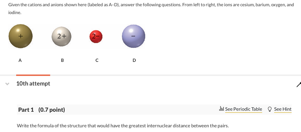 given the cations and anions shown here labeled as a d answer the following