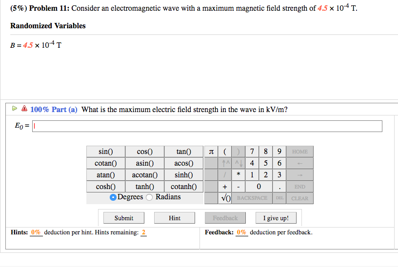 Solved Consider An Electromagnetic Wave With A Maximum Ma