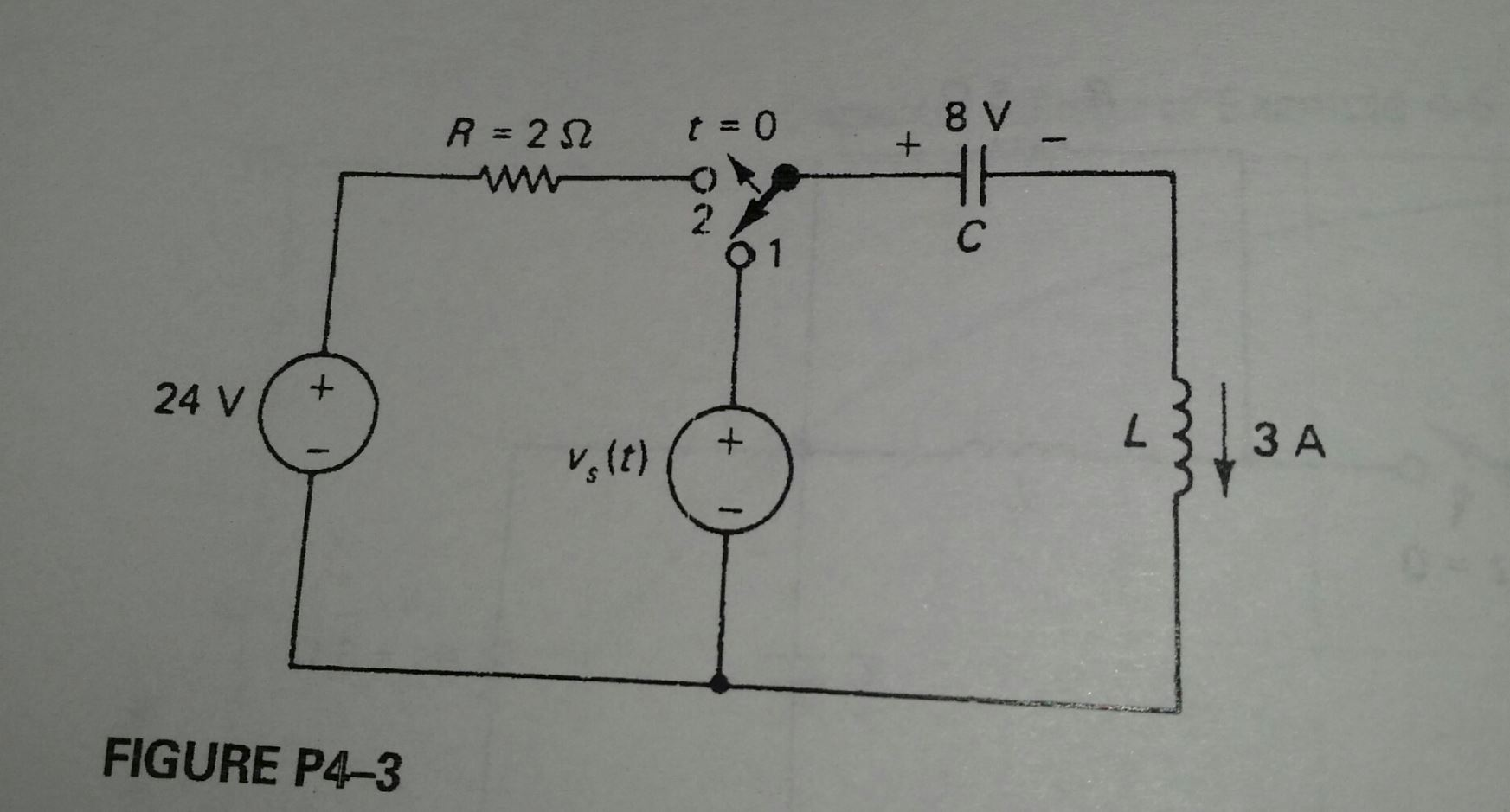 Solved: The Switch In The Circuit Of Figure P4-3 Is Initia ...