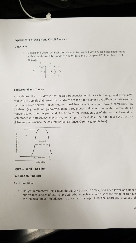 Experiment 8 Design and Circuit Analysis Objectives Design