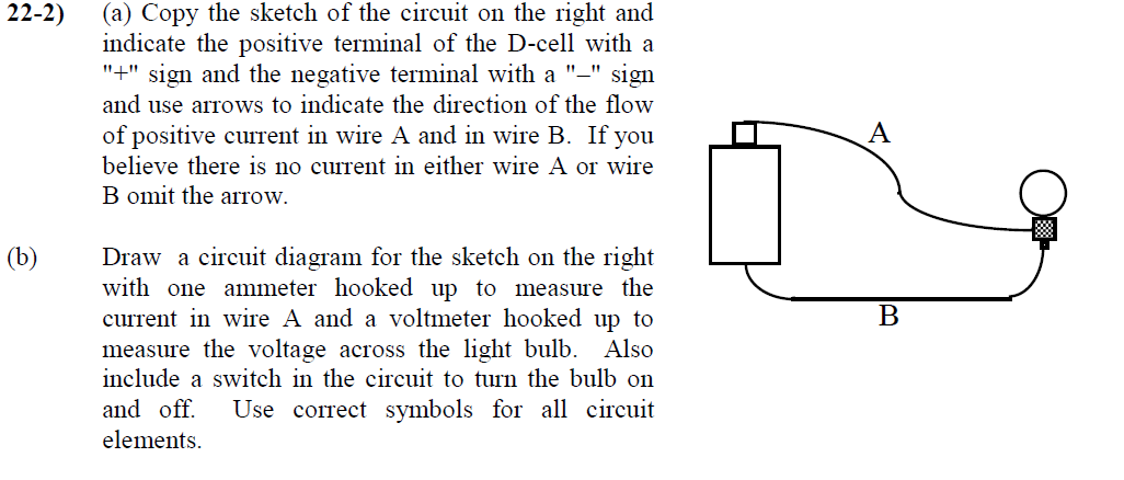 Solved Copy The Sketch Of The Circuit On The Right And In