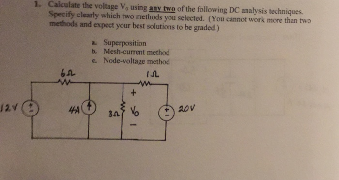 Calculate the voltage V_0 using any two of the fol