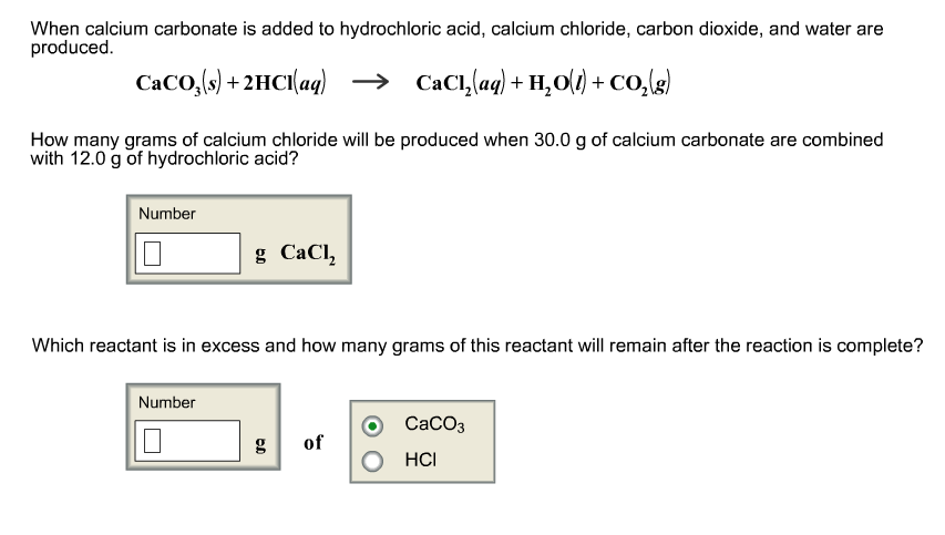Solved When Calcium Carbonate Is Added To Hydrochloric Ac