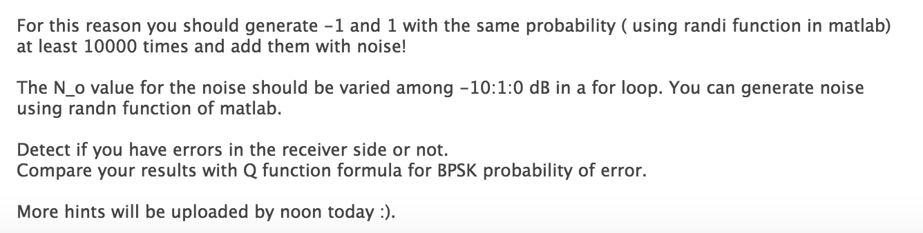 You Should Simulate Probability Of Error For BPSK