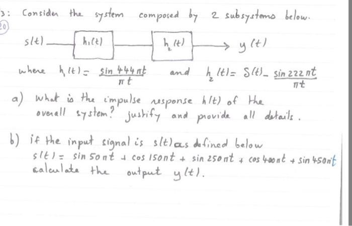 Consider the system composed by 2 subsystem below.