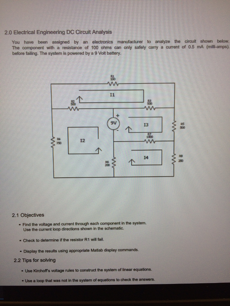 Solved 20 Electrical Engineering Dc Circuit Analysis You Diagram Have Been Assigned By An Electronics Manufacturer To Analyze