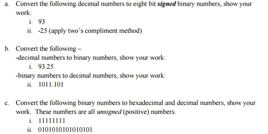 Convert The Following Decimal Numbers To Eight Bit Signed Binary Numbers Show Your