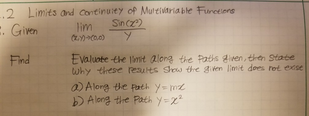 Solved: 2 Limits And Continurty Of Multivariabte Functions