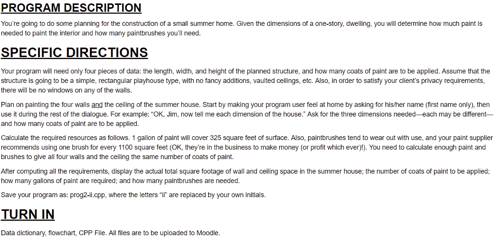 PROGRAM DESCRIPTION Youre going to do some planning for the construction of a small summer home