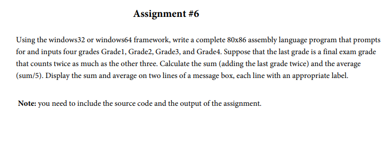 Assignment 6 Ite A Complete 80x86 Assembly Language Program That Prompts For And Inputs Four