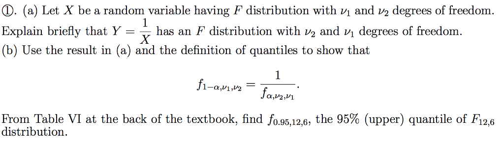 a let x be a random variable having f distribution with vi and