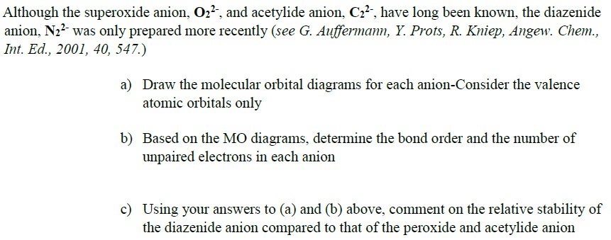 Solved Although The Superoxide Anion O22 And Acetylid