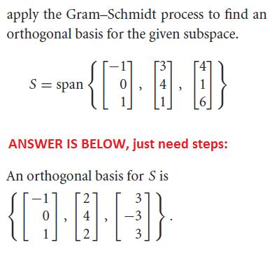 solved apply the gram schmidt process to find an orthogon. Black Bedroom Furniture Sets. Home Design Ideas