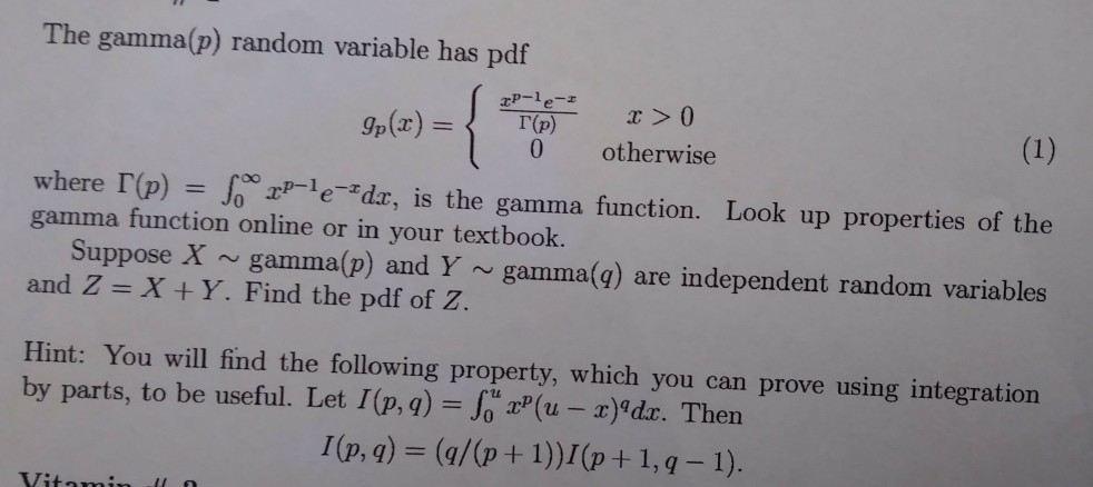 Solved: The Gamma(p) Random Variable Has Pdf 0 Otherwise W