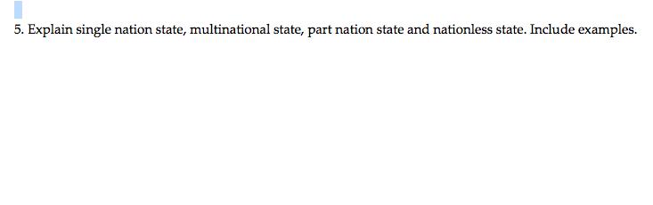 5 Explain Single Nation State Multinational Stat Chegg