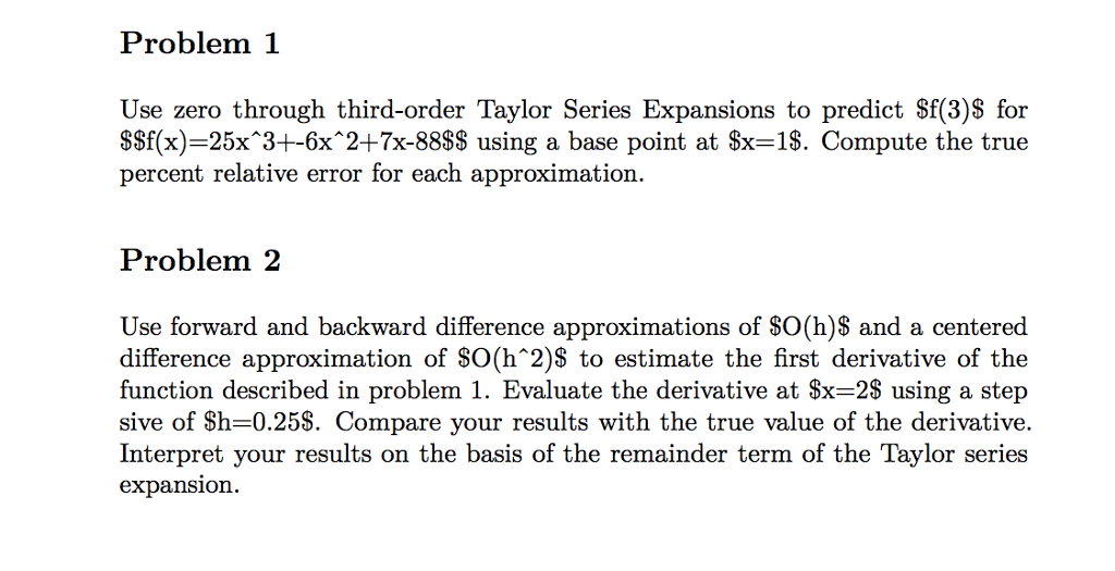 Solved: Use Zero Through Third-order Taylor Series Expansi