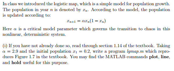 In class we introduced the logistic map, which is