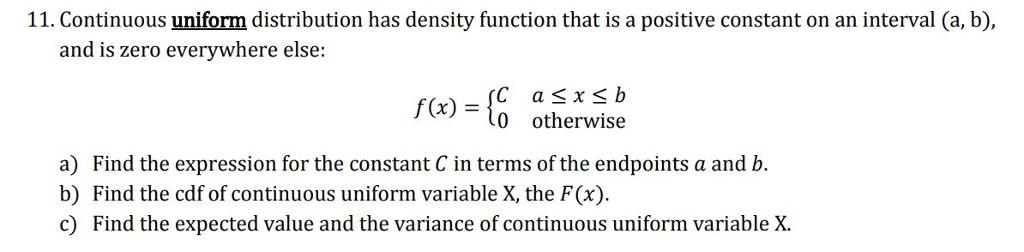 Solved 11 Continuous Uniform Distribution Has Density Fu