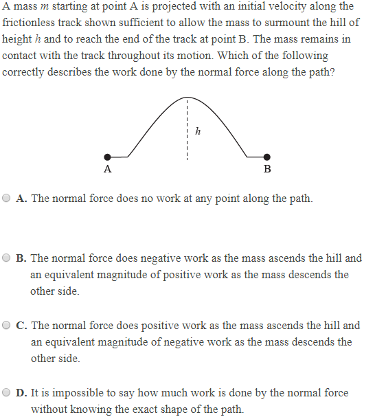 Solved: A Mass M Starting At Point A Is Projected With An