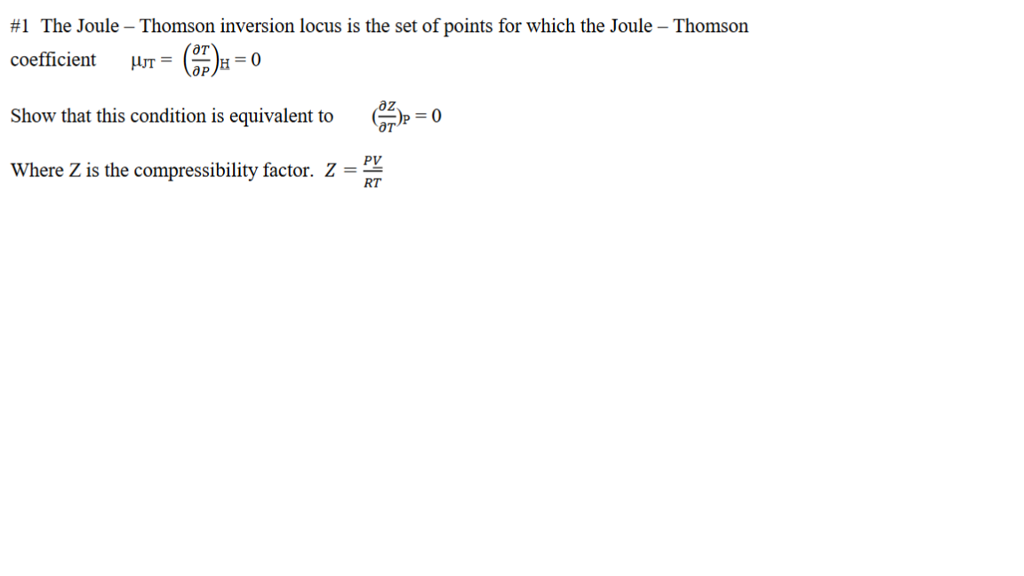 compressibility chemistry. #1 the joule-thomson inversion locus is set of points for which compressibility chemistry s