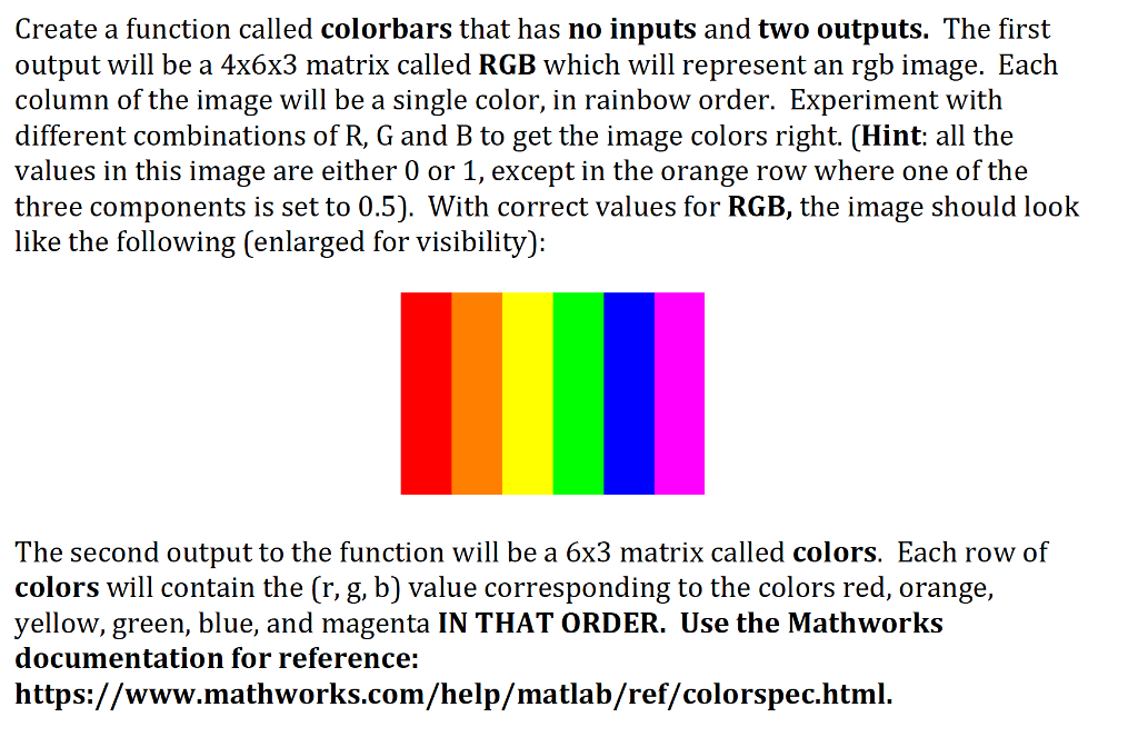 Solved: Create A Function Called Colorbars That Has No Inp