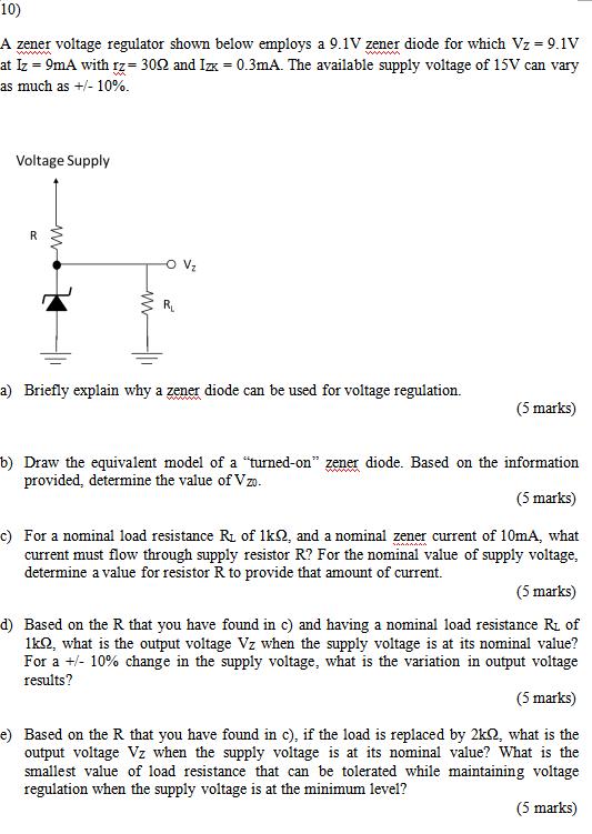 solved 10 a zener voltage regulator shown below employs rh chegg com