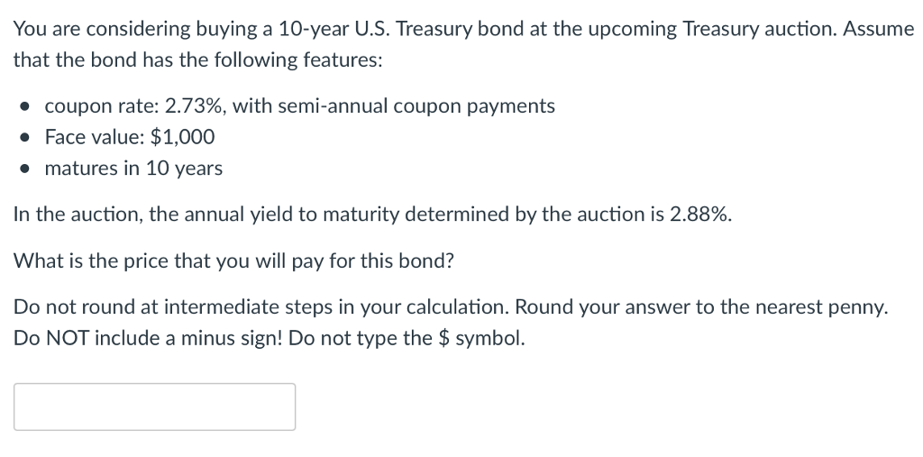 Solved You Are Considering Buying A 10 Year Us Treasury