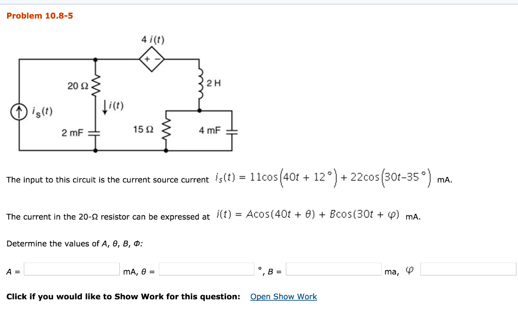 solved the input to this circuit is the current source cuproblem 10 8 5 4 i (t) 2 h 20 2 i(t the input to this circuit is the current source