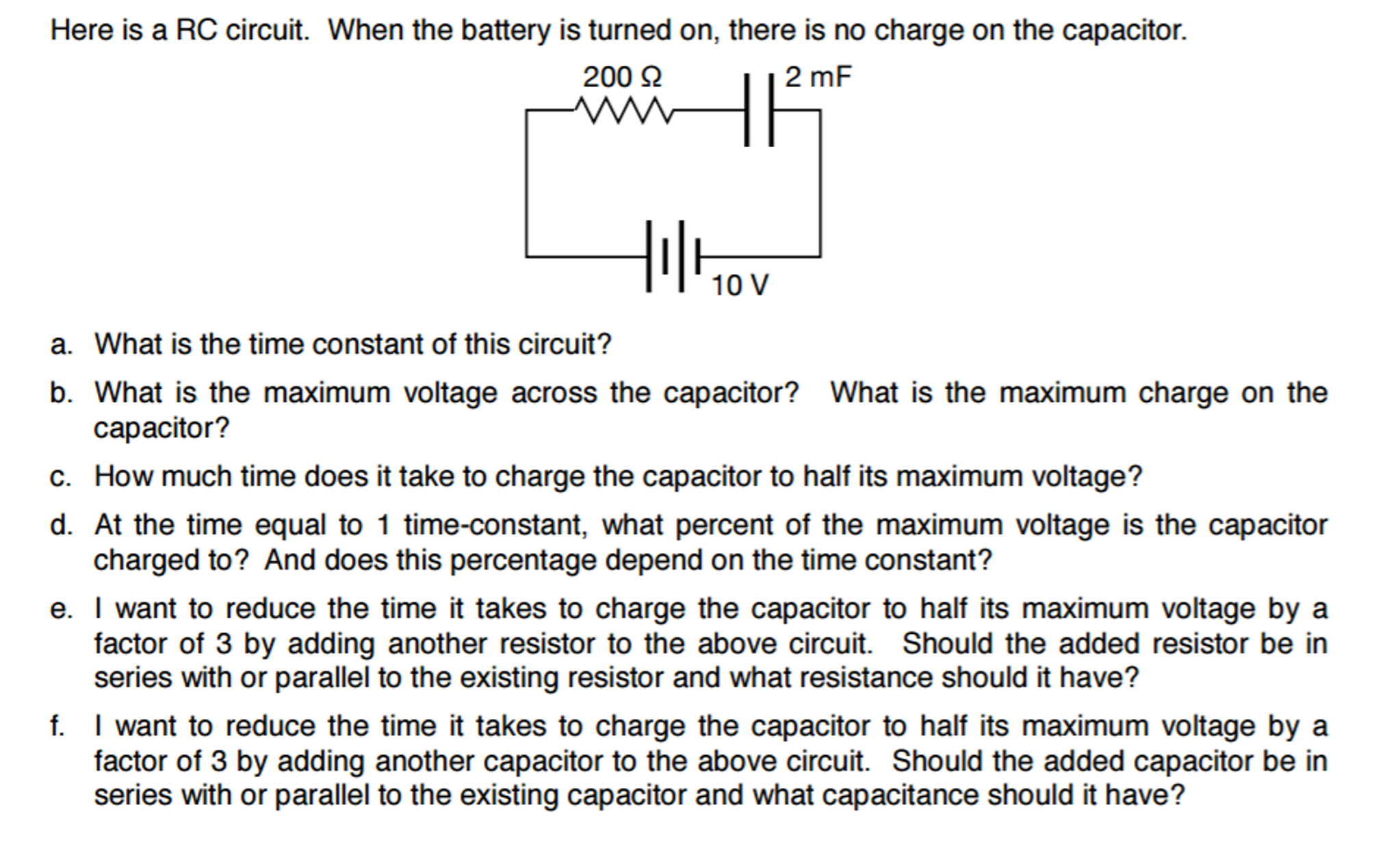 Solved Here Is A Rc Circuit When The Battery Turned O Capacitor Charge