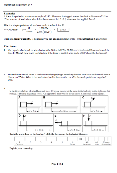 Solved: Worksheet Assignment Ch 7 A Force Is Applied To A ...