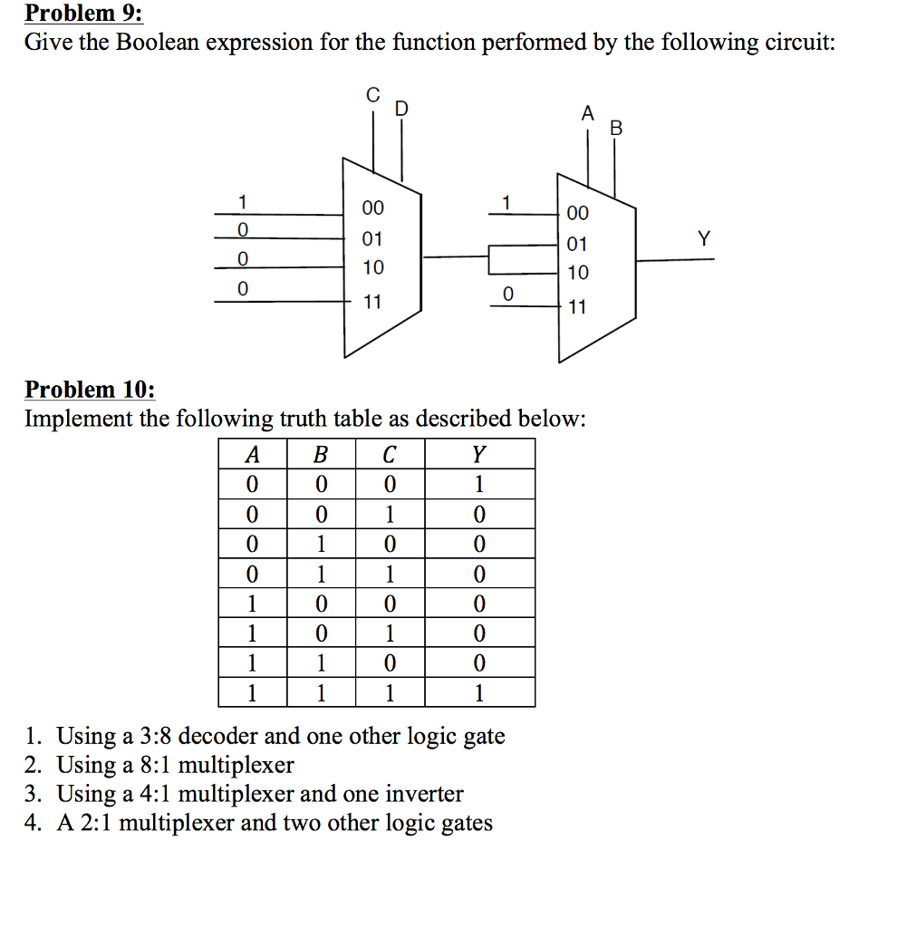 Circuit Diagram Of 8 To 1 Multiplexer Solved Problem Simplify The Following Equations Using Boolean Theorems Check Correctness A Truth Table And K Map 3 Points Each For