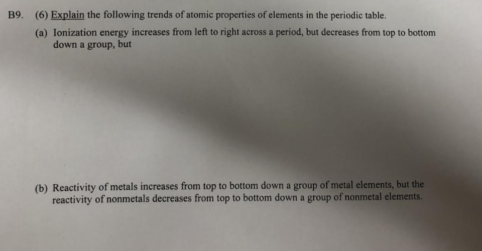 6 explain the following trends of atomic properties of elements in the
