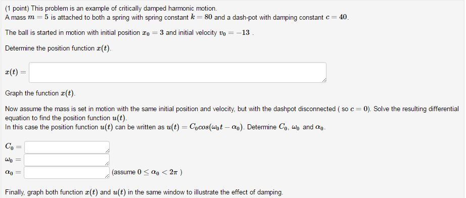 Solved: This Problem Is An Example Of Critically Damped Ha