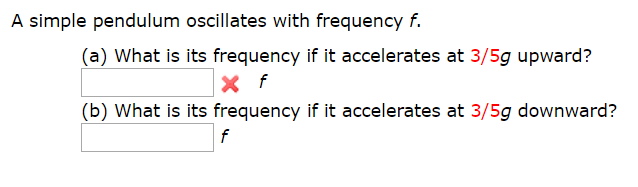Illates With Frequency F A What Is Its If It Accelerates At 3