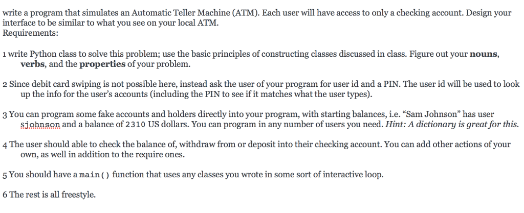 Solved: Write A Program That Simulates An Automatic Teller