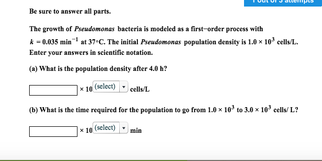 Chemistry archive february 15 2017 chegg be sure to answer all parts the growth of pseudomonas bacteria is modeled as a fandeluxe Images