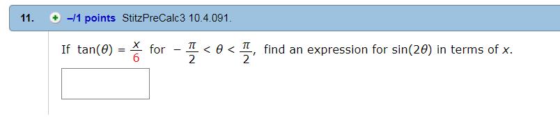 Solved If Tan Theta X 6 For Pi 2 Theta Pi 2 Find Chegg Com