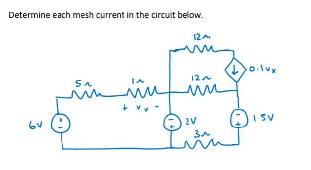 Determine each mesh current in the circuit below. o.Ivx 12n