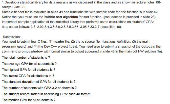 Solved: Develop A Statistical Library For Data Analysis As ...