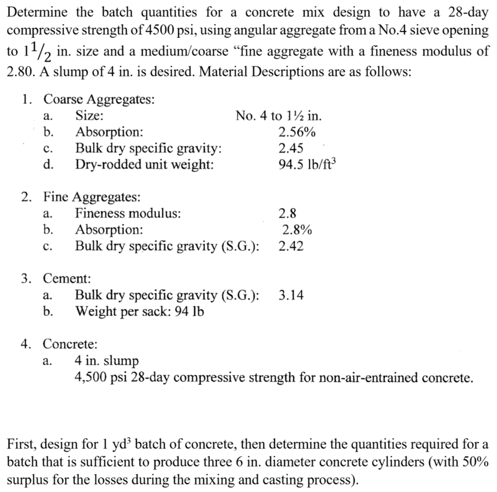 Solved: Determine The Batch Quantities For A Concrete Mix