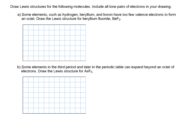 Solved Draw Lewis Structures For The Following Molecules