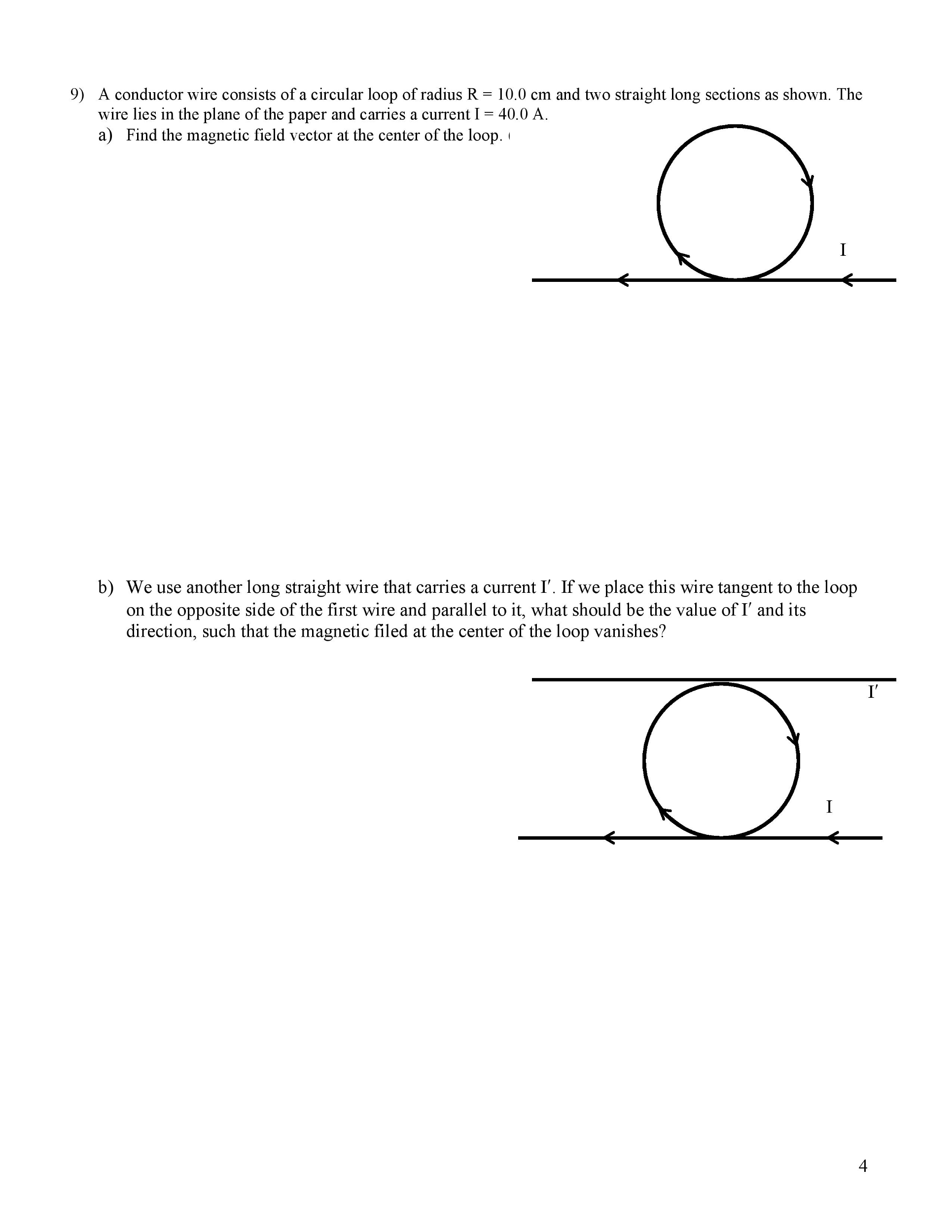 Solved: A Conductor Wire Consists Of A Circular Loop Of Ra ...