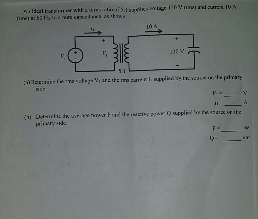 Solved: An Ideal Transformer With A Turns Ratio Of 5:1 Sup ...