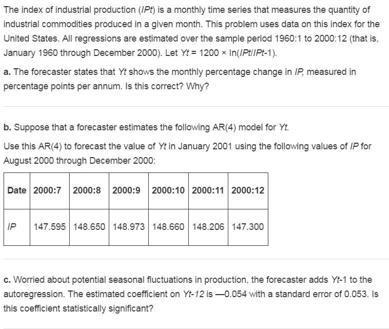 The Index Of Industrial Production (IPt) Is A Mont    | Chegg com