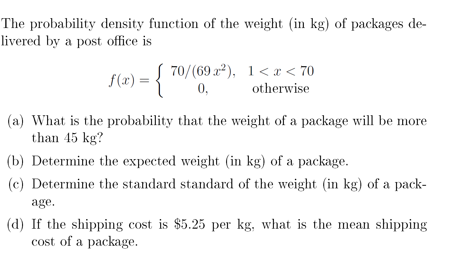 Solved: The Probability Density Function Of The Weight (in