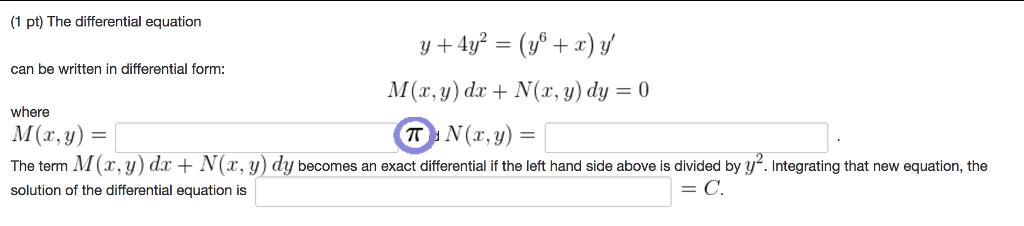 The Differential Equation Y + 4y^2 = (y^6 + X) Y' ... | Chegg.com